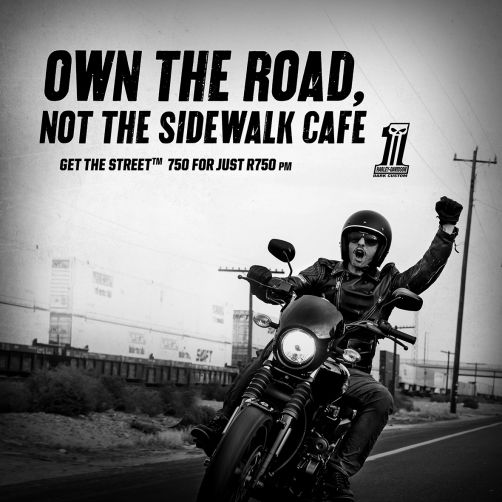 OWN A H-D STREET 750 for just R750pm!