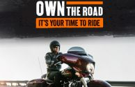 Own The Road, It's Your Time To Ride!