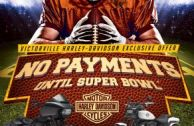 NO PAYMENTS UNTIL SUPER BOWL!
