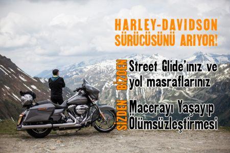 HARLEY-DAVIDSON SÜRÜCÜSÜNÜ ARIYOR!