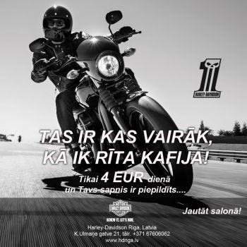 Sāc savu dienu uz Harley-Davidson!