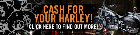 Cash for your Harley!