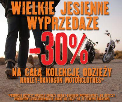 JESIENNA PROMOCJA -30% NA CAŁĄ KOLEKCJĘ ODZIEŻY HARLEY-DAVIDSON MOTORCLOTHES