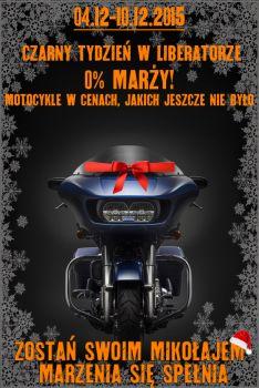 CZARNY TYDZIEŃ (04-10.12.15) 0% MARŻY NA MOTOCYKLE!