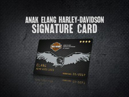 ANAK ELANG H-D Signature Card