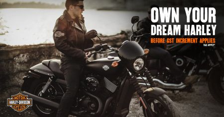 OWN YOUR DREAM HARLEY BEFORE GST