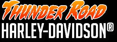Thunder Road Harley-Davidson<sup>&reg;</sup>
