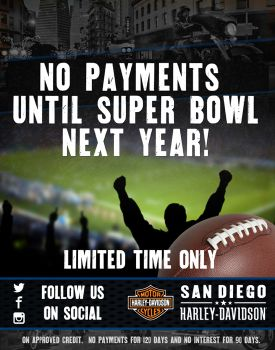 No Payments Until Super Bowl Next Year!!