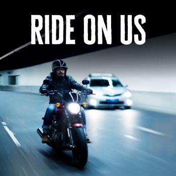 RIDE ON US!