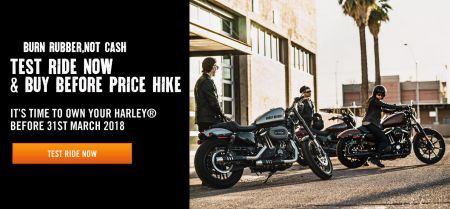 TEST RIDE & BUY BEFORE PRICE INCREASE W.E.F 31st MARCH 2018