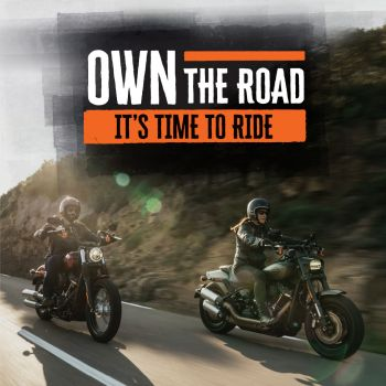 Own The Road, It's Your Time To Ride