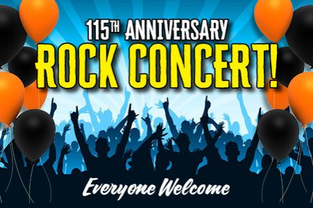 115th Anniversary Rock Concert!