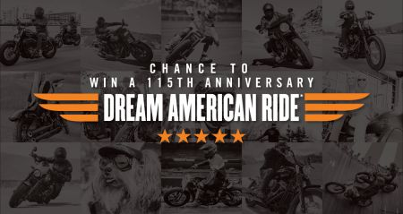 115th Anniversary Dream American Ride Sweepstakes