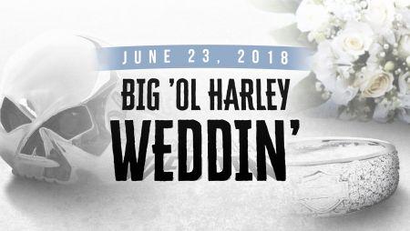 Big'Ol Harley Weddin