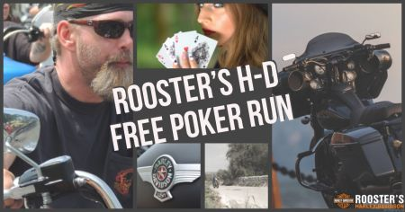 Rooster's H-D FREE Poker Run