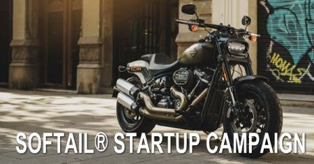 SOFTAIL® STARTUP CAMPAIGN