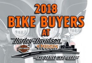 H-D of Madison's 2018 Bike Buyers