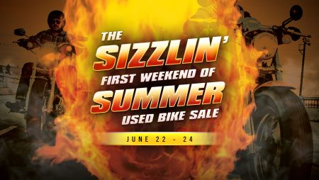 The Sizzlin' FIRST WEEKEND OF SUMMER Used Bike Sale