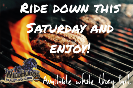 Burgers SAT. AUG 11TH @ Wildhorse H-D