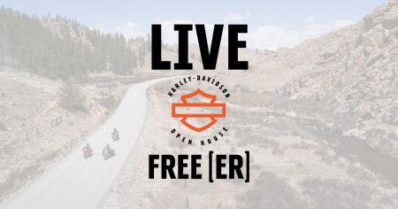 LIVE FREE[ER] OPEN HOUSE