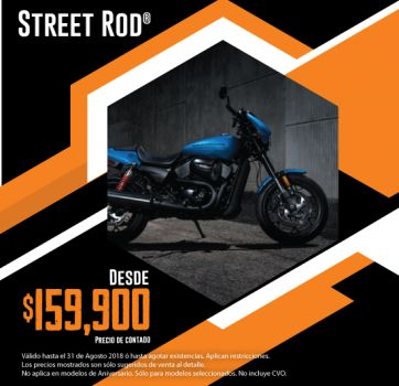 ¡Últimas 2018, aprovecha nuestra promoción en Street Rod®!