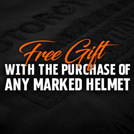 Free Gift With Any Marked Helmet In-Store!