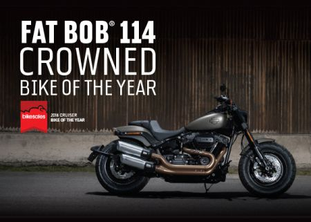 FAT BOB®114 CROWNED BIKE OF THE YEAR EAR