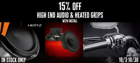 High End Audio & Heated Grips Promotion