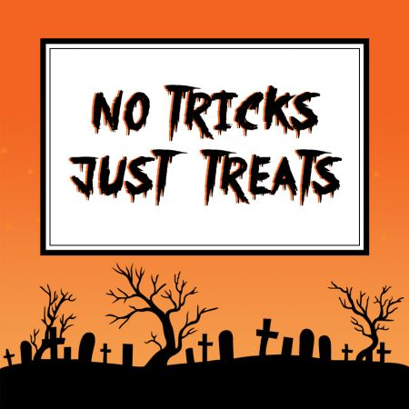 NO TRICKS JUST TREATS OFFER