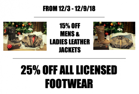 15% OFF MENS & LADIES LEATHER JACKETS; 25% OFF ALL LICENSED FOOTWEAR