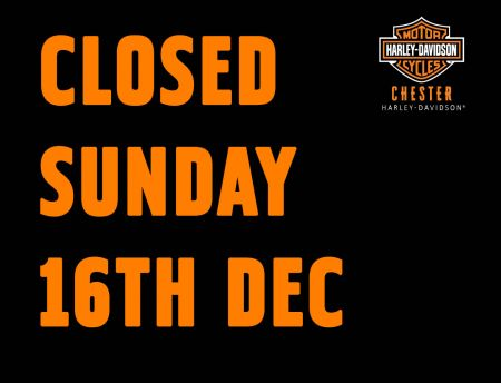 Dealership will be closed Sunday 16th Decemeber