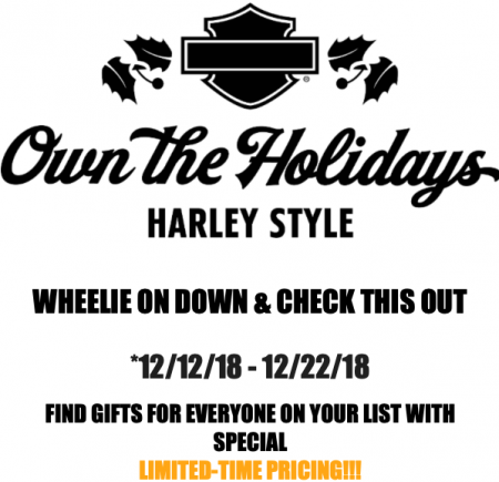 WHEELIE INTO THE HOLIDAYS WITH Harley-Davidson® ACCESSORIES, ONLY at PVHD!!!