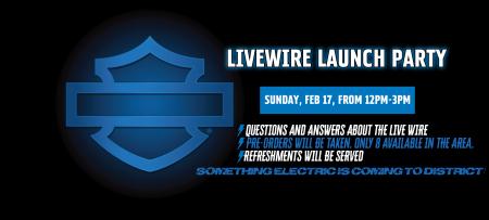LiveWire Launch Party