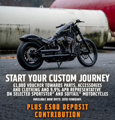START YOUR CUSTOM JOURNEY WITH £1,000 VOUCHER TOWARDS PARTS, ACCESSORIES AND CLOTHING. PLUS £500 DEPOSIT CONTRIBUTION.