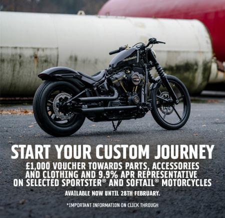 START YOUR CUSTOM JOURNEY WITH £1,000 VOUCHER TOWARDS PARTS, ACCESSORIES AND CLOTHING.
