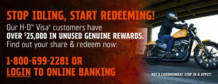 Redeem Your H-D™ Visa® Genuine Rewards!