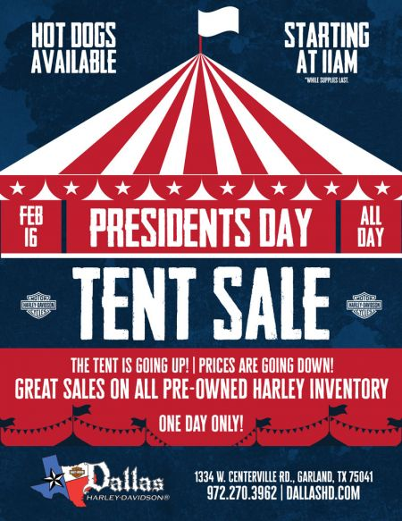Presidents Day - Tent Sale