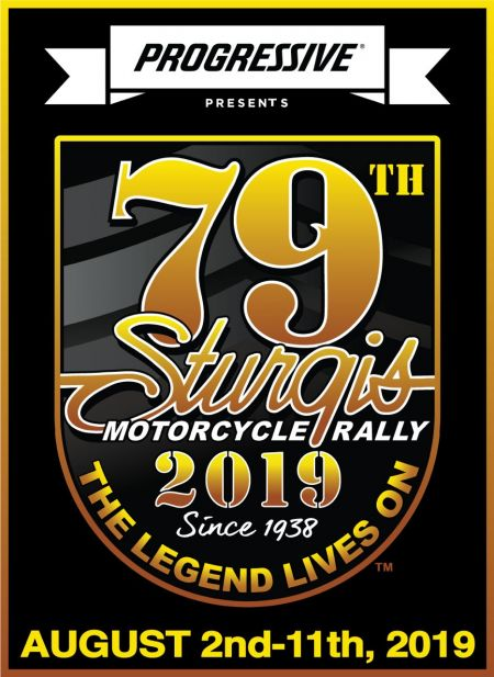 79th Annual Sturgis Rally:  August 2nd-11th, 2019