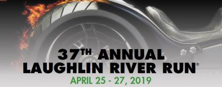 37th Annual Laughlin River Run : April 25 – 27, 2019