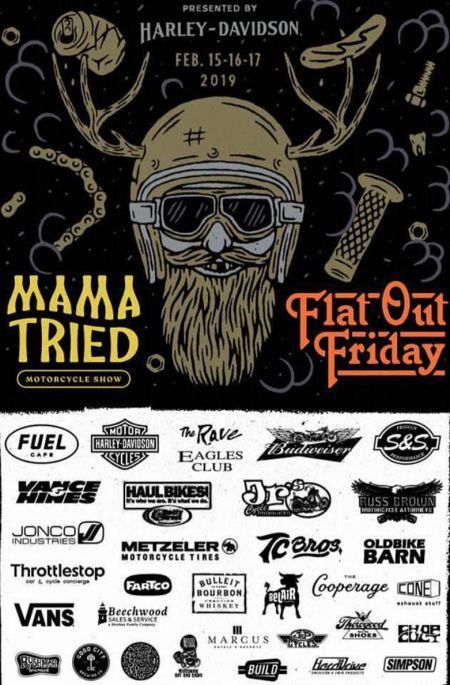 HARLEY-DAVIDSON MOTOR COMPANY PRESENTS: The 'MAMA TRIED' MOTOR SHOW - MILWAUKEE, WI. 2/15-17TH