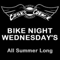 COOK'S CORNER (EVERY WEDNESDAY) BIKE NIGHT 5PM