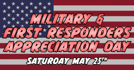 First Responders/Military Appreciation Day