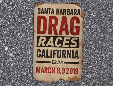 T.R.O.G. (The Race of Gentlemen) MAR. 8 & 9th Santa Barbara, CA