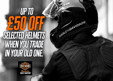 GET UP TO £50 OFF SELECTED HELMETS WHEN YOU TRADE IN YOUR OLD ONE.