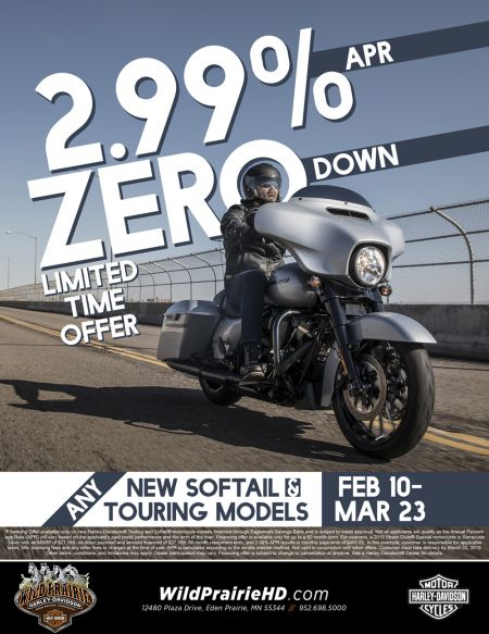 HEAR THAT? THAT'S FINANCIALLY SOUND. TAKE ADVANTAGE OF THIS LIMITED-TIME OFFER WITH RATES AS LOW AS 2.99% APR* ON NEW H-D® TOURING AND SOFTAIL® MODELS.