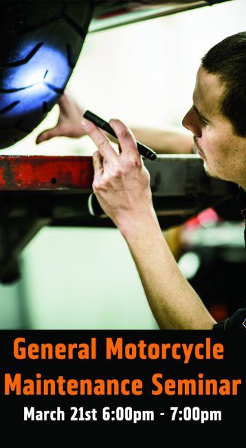 GENERAL MOTORCYCLE MAINTENANCE SEMINAR