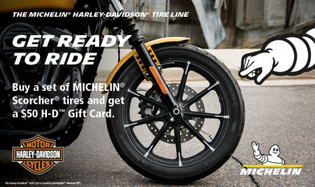 Buy a set of Michelin Scorcher® tires and get a $50 HD Gift Card!