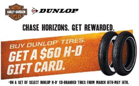 SPRING DUNLOP® H-D® GIFT CARD PROMOTION