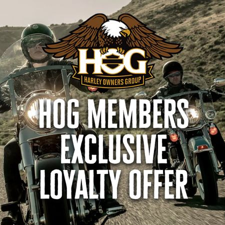 HOG MEMBERS EXCLUSIVE LOYALTY OFFER!