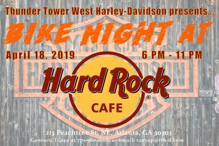 Thunder Tower West  Harley-Davidson presents...Bike Night at Hard Rock Cafe